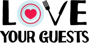 Love Your Guests